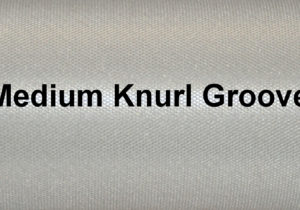Medium Knurl Groove
